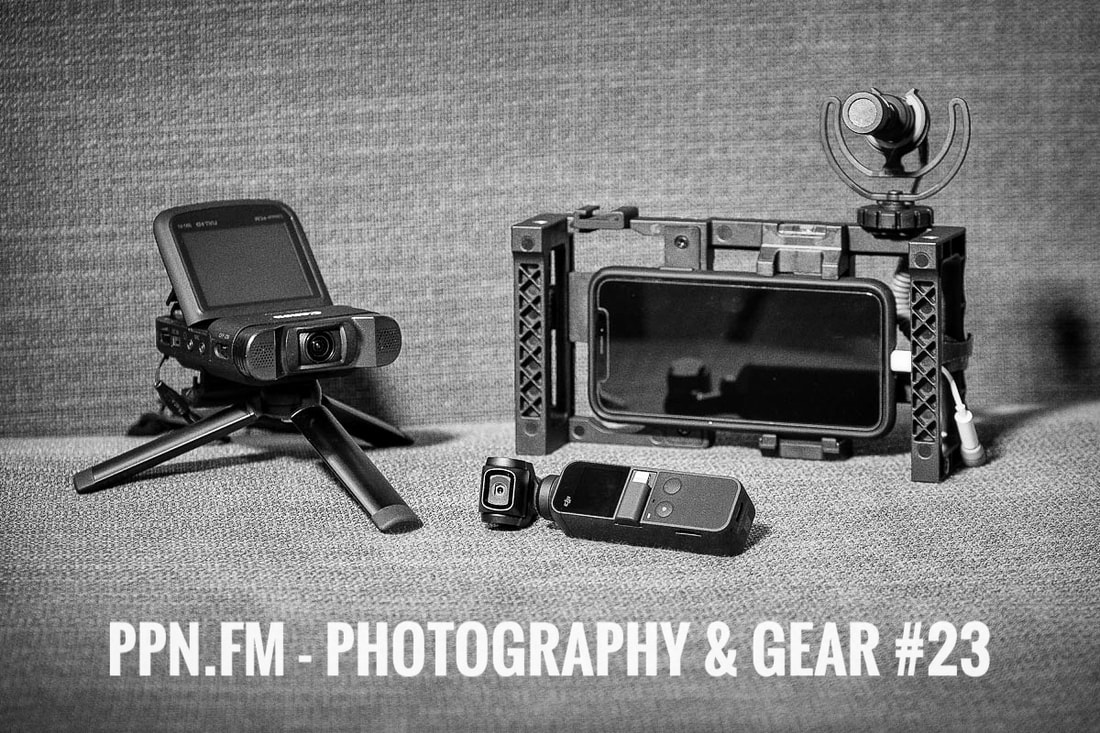Photography and Gear #23 | PPN | Cameras for fast and easy video production
