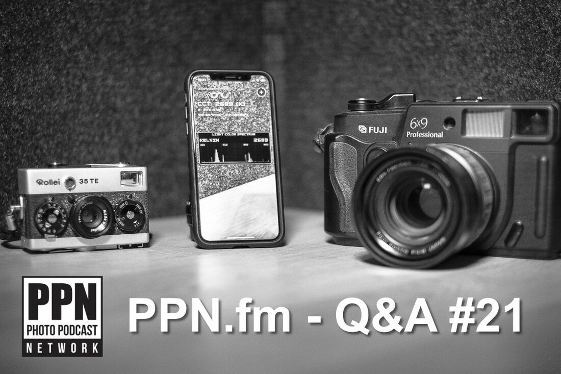 Q&A #21 | PPN | Charge more with a bigger camera, electronic or manual shutter, L-bracket love, and matching prints to lighting conditions